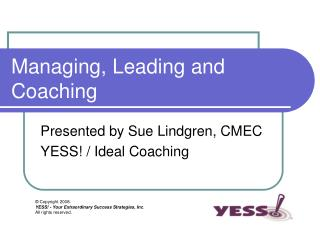 Managing, Leading and Coaching