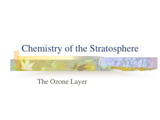 Chemistry of the Stratosphere
