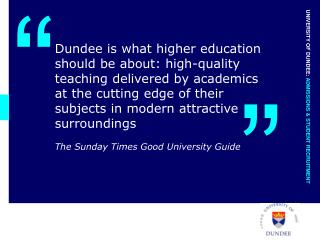 Dundee is what higher education should be about: high-quality
