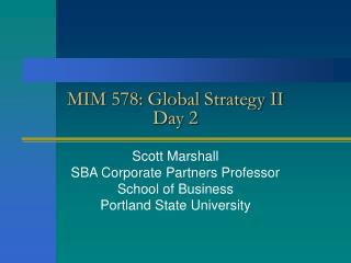MIM 578: Global Strategy II Day 2