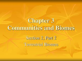 Chapter 3 Communities and Biomes