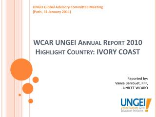 WCAR UNGEI Annual Report 2010 Highlight Country:  IVORY COAST