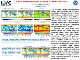 Global Model Simulation of Clouds in CMIP5 and CMIP3
