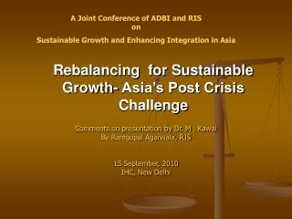 Rebalancing  for Sustainable Growth- Asia's Post Crisis Challenge