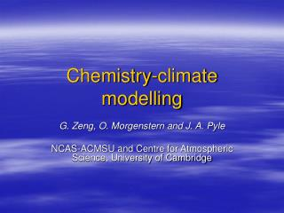 Chemistry-climate modelling