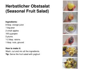 Herbstlicher Obstsalat  (Seasonal Fruit Salad)