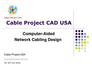 Cable Project CAD USA