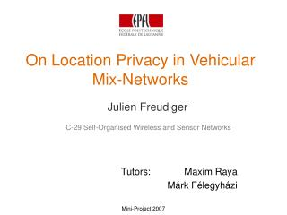 On Location Privacy in Vehicular Mix-Networks
