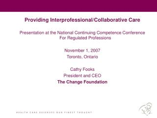 Providing Interprofessional/Collaborative Care