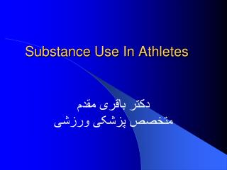 Substance Use In Athletes