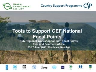 Sub-Regional Workshop for GEF Focal Points East and Southern Africa