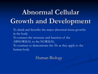 Abnormal Cellular Growth and Development