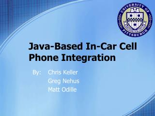 Java-Based In-Car Cell Phone Integration