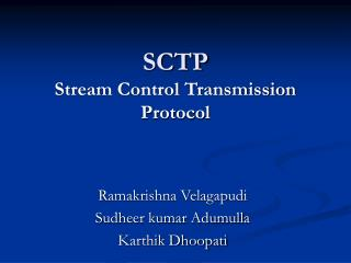SCTP Stream Control Transmission Protocol