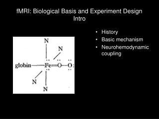 fMRI: Biological Basis and Experiment Design Intro