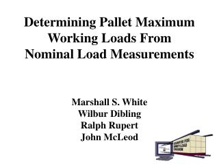 Determining Pallet Maximum Working Loads From  Nominal Load Measurements