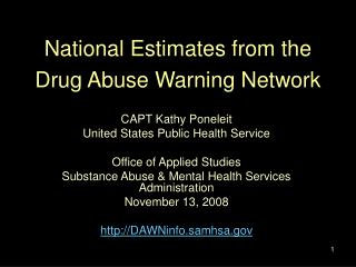National Estimates from the  Drug Abuse Warning Network