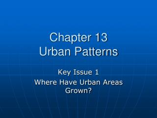 Chapter 13 Urban Patterns
