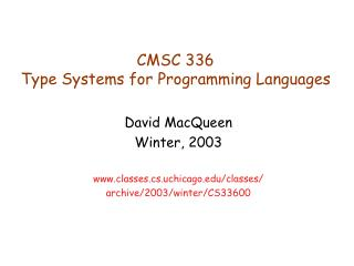 CMSC 336 Type Systems for Programming Languages