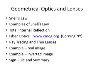 Geometrical Optics and Lenses