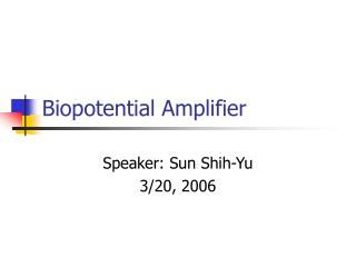 Biopotential Amplifier