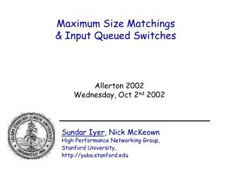 Maximum Size Matchings  & Input Queued Switches