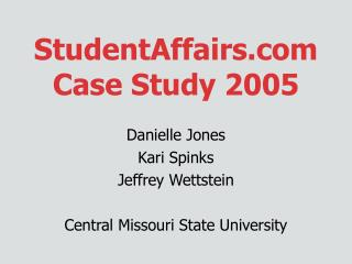 StudentAffairs Case Study 2005