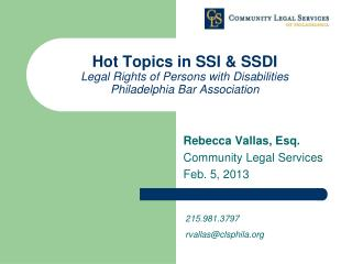 Hot Topics in SSI & SSDI Legal Rights of Persons with Disabilities Philadelphia Bar Association