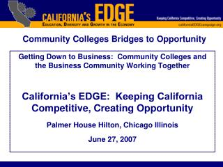 Getting Down to Business:  Community Colleges and the Business Community Working Together