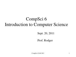 CompSci 6 Introduction to Computer Science