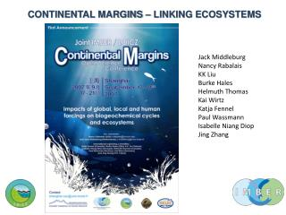 CONTINENTAL MARGINS – LINKING ECOSYSTEMS