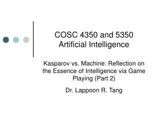 COSC 4350 and 5350 Artificial Intelligence