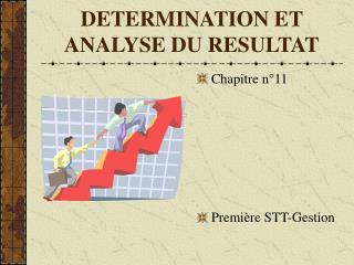 DETERMINATION ET ANALYSE DU RESULTAT