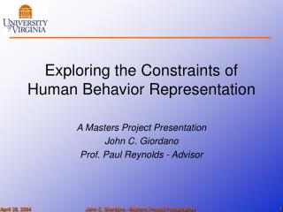 Exploring the Constraints of Human Behavior Representation