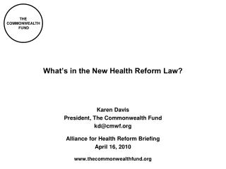 What's in the New Health Reform Law?
