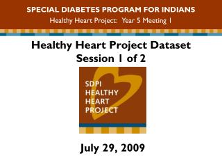 Healthy Heart Project Dataset  Session 1 of 2