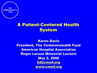 A Patient-Centered Health System