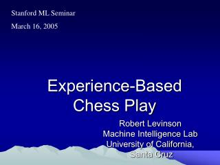 Experience-Based Chess Play