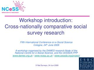 Workshop introduction:  Cross-nationally comparative social survey research