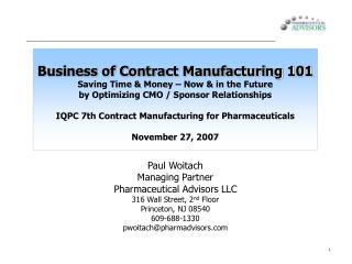 Business of Contract Manufacturing 101 Saving Time & Money – Now & in the Future  by Optimizing CMO / Sponsor Re