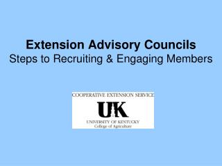 Extension Advisory Councils Steps to Recruiting & Engaging Members
