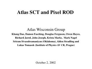 Atlas SCT and Pixel ROD