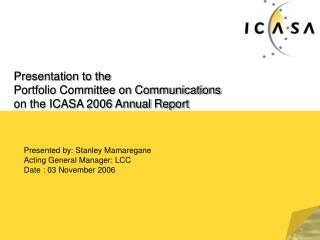Presentation to the Portfolio Committee on Communications on the ICASA 2006 Annual Report