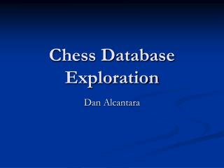 Chess Database Exploration