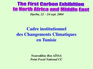 The First Carbon Exhibition  in North Africa and Middle East