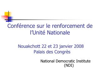 National Democratic Institute                   (NDI)
