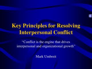 Key Principles for Resolving Interpersonal Conflict