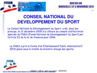 CONSEIL NATIONAL DU DEVELOPPEMENT DU SPORT