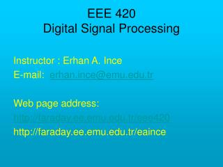 EEE 420  Digital Signal Processing
