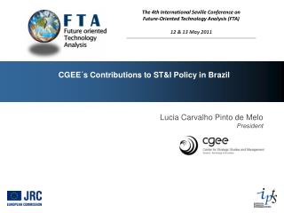 CGEE´s Contributions to ST&I Policy in Brazil
